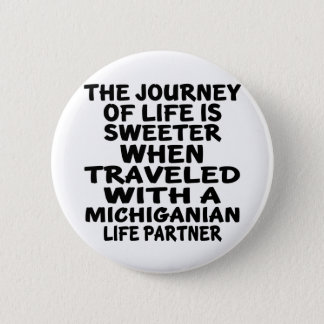 Bóton Redondo 5.08cm Viajado com um sócio da vida de Michiganian