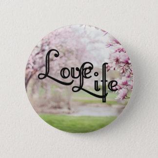 Bóton Redondo 5.08cm Vida do amor