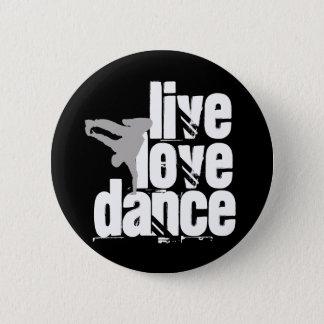 Bóton Redondo 5.08cm Vivo, amor, dança