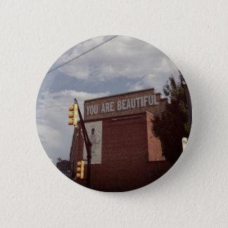 """Bóton Redondo 5.08cm """"Você é"""" o botão bonito/Pin"""