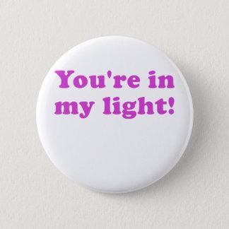 Bóton Redondo 5.08cm Você está em minha luz