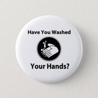 Bóton Redondo 5.08cm Você lavou suas mãos?