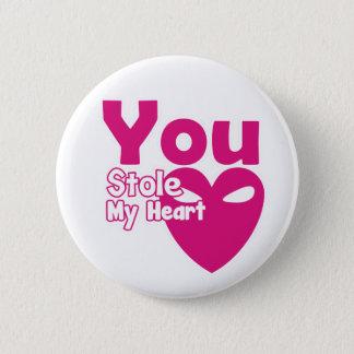Bóton Redondo 5.08cm Você roubou meu botão do Pin do coração