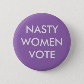 Bóton Redondo 5.08cm Voto desagradável das mulheres