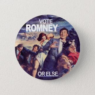 Bóton Redondo 5.08cm Voto Romney, ou então