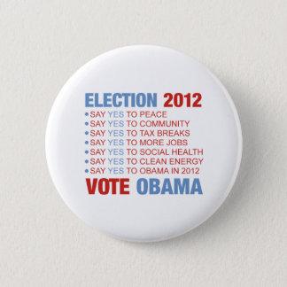 Bóton Redondo 5.08cm Voto sim para Obama