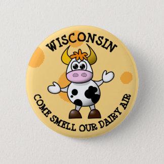 Bóton Redondo 5.08cm Wisconsin vem cheiro nosso Pin engraçado da vaca