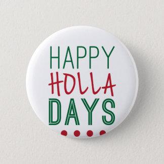 Bóton Redondo 5.08cm Xmas feliz do Natal dos feriados dos dias do Holla