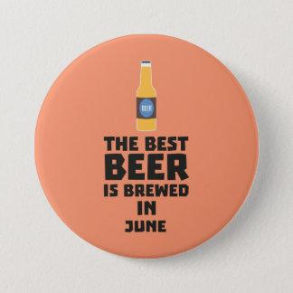 Bóton Redondo 7.62cm A melhor cerveja é em junho Z1u77 fabricado