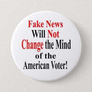 Bóton Redondo 7.62cm A notícia falsificada não mudará a mente do