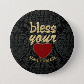 Bóton Redondo 7.62cm Abençoe seu coração do botão redondo de Nashville
