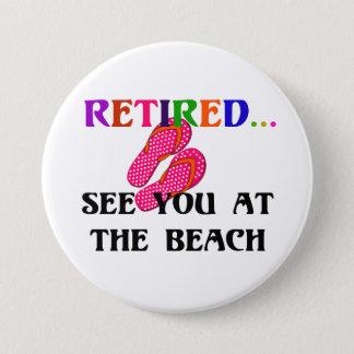 Bóton Redondo 7.62cm Aposentado - veja-o na praia, chinelos cor-de-rosa