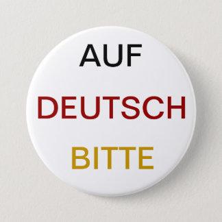 Bóton Redondo 7.62cm Bitte do Auf Deutsch