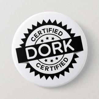 Bóton Redondo 7.62cm Botão certificado do Dork