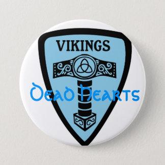 Bóton Redondo 7.62cm Botão de Viking - novelas inoperantes dos corações