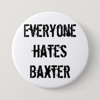 Bóton Redondo 7.62cm Botão do clube de fãs de Baxter