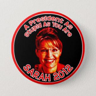 Bóton Redondo 7.62cm Botão estúpido de Palin