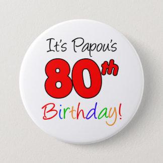 Bóton Redondo 7.62cm Botão grego do vovô da festa de aniversário do 80