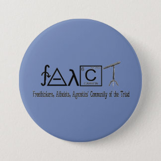 "Bóton Redondo 7.62cm Botão redondo 3"" do grupo ateu de FAACT"