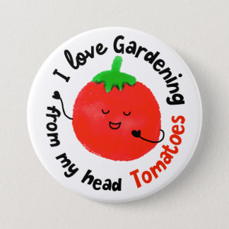 Bóton Redondo 7.62cm Chalaça positiva do tomate - de meus tomates