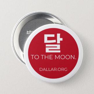 Bóton Redondo 7.62cm Dallar aos mini botões da lua