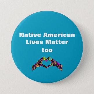 Bóton Redondo 7.62cm De nativo americano das vidas da matéria botão da