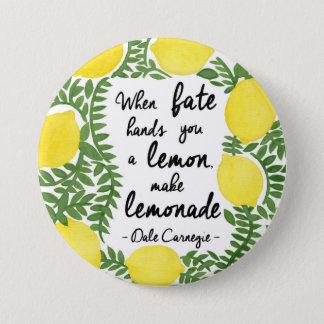 Bóton Redondo 7.62cm Deixe-nos fazer a limonada