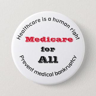 Bóton Redondo 7.62cm Direito humano Medicare dos cuidados médicos para
