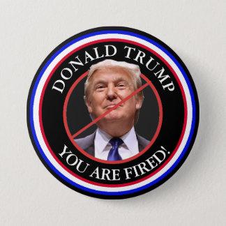 Bóton Redondo 7.62cm Donald Trump, você é anti botão ateado fogo do