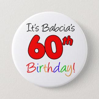 Bóton Redondo 7.62cm É divertimento do aniversário de Babcia 60th,