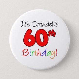Bóton Redondo 7.62cm É divertimento do aniversário de Dziadek 60th,