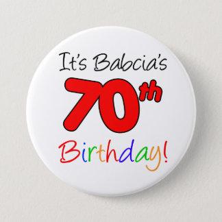 Bóton Redondo 7.62cm É divertimento do aniversário do 70 de Babcia,