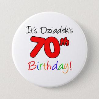 Bóton Redondo 7.62cm É divertimento do aniversário do 70 de Dziadek,