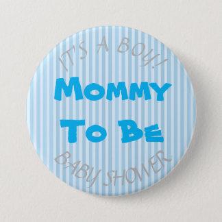 """Bóton Redondo 7.62cm """"É mamã azul de um menino"""" a ser botão do chá de"""