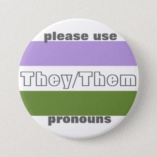 Bóton Redondo 7.62cm Eles/eles Pin do botão do pronome