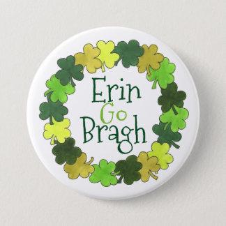 Bóton Redondo 7.62cm Erin vai de St Patrick verde do trevo de Bragh o
