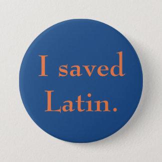 Bóton Redondo 7.62cm Eu salvar o latino