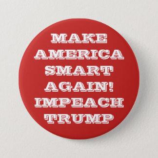 Bóton Redondo 7.62cm Faça América Smart outra vez protestar o botão de