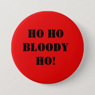 Bóton Redondo 7.62cm Ho Bloody Ho! Após o Natal