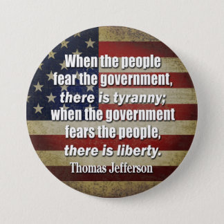 Bóton Redondo 7.62cm Jefferson: Liberdade contra a tirania