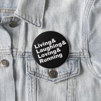 Bóton Redondo 7.62cm Living&Laughing&Loving&RUNNING (branco)