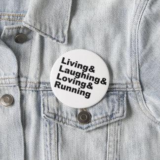 Bóton Redondo 7.62cm Living&Laughing&Loving&RUNNING (preto)