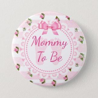 Bóton Redondo 7.62cm Mamães a ser rosas do rosa de botão do chá de