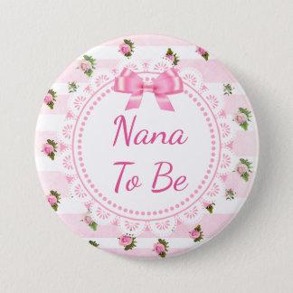 Bóton Redondo 7.62cm Nana a ser rosas do rosa de botão do chá de