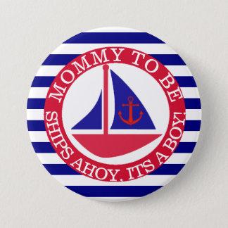Bóton Redondo 7.62cm Navios Ahoy, seu um botão do chá de fraldas do