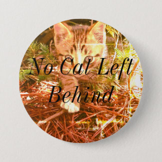 Bóton Redondo 7.62cm Nenhum gato deixado atrás do botão