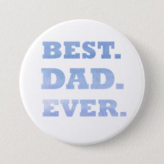 Bóton Redondo 7.62cm O melhor Pin do pai nunca