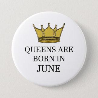 Bóton Redondo 7.62cm O Queens é nascido em junho