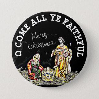 Bóton Redondo 7.62cm O vem todo o botão fiel do Natal do YE