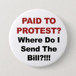 Bóton Redondo 7.62cm Pago para protestar? De onde eu envio o Bill?